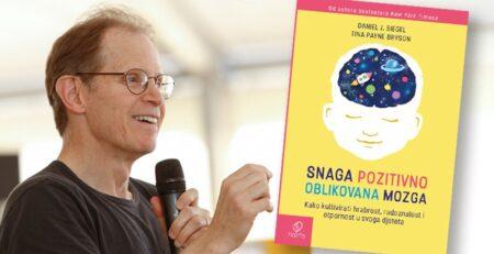 Roditeljstvo i pozitivno oblikovanje dječjeg mozga: Intervju s dr. Danom Siegelom