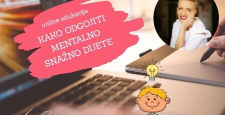 Online edukacija Irene Orlović u studenom: KAKO ODGOJITI MENTALNO SNAŽNO DIJETE